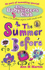 The Summer Before by Ann M. Martin (Paperback, 2010)