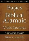 Basics of Biblical Aramaic Video Lectures: A Complete Course for the Beginner by Miles V. Van Pelt (DVD video, 2014)
