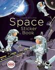 Space Sticker Book von Fiona Watt (2015, Taschenbuch)