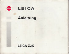 Leica Z 2 X  Kamera Original Bedienungsanleitung/ Instructions Nr.367