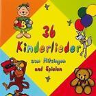 36 Kinderlieder zum Mitsingen und Spiele von Various Artists (2015)