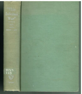 This-Infernal-War-The-Confederate-Letters-of-Sgt-Edwin-H-Fay-First-Edition