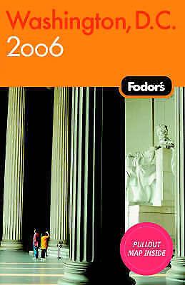Fodor's Washington, D.C. 2006, Fodor Travel Publications , Good   Fast Delivery