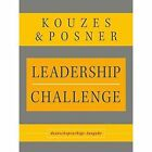 Leadership Challenge: Deutschsprachige Ausgabe by Barry Z. Posner, James M. Kouzes (Hardback, 2008)