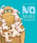 No More Cuddles! by Jane Chapman (Paperback, 2015)