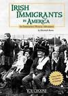 Irish Immigrants in America: An Interactive History Adventure by Elizabeth Raum (Paperback / softback)