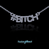 Bitch 14k White Gold Necklace
