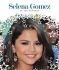 Selena Gomez by Jan Bernard (Hardback, 2012)