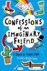Confessions of an Imaginary Friend von Michelle Cuevas (2015, Taschenbuch)
