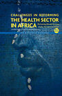 Challenges in Reforming the Health Sector in Africa: Reforming Health Systems Under Economic Siege - The Zimbabwean Experience by Paulinus L. N. Sikosana (Hardback, 2010)