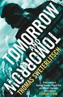 Tomorrow and Tomorrow by Thomas Sweterlitsch (Paperback, 2014)