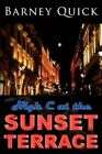 High C at The Sunset Terrace by Quick Barney 142597970x Authorhouse Paperback