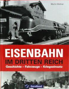 Eisenbahn-im-Dritten-Reich-Geschichte-Fahrzeuge-Kriegseinsatz