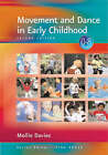 Movement and Dance in Early Childhood by Mollie Davies (Paperback, 2003)