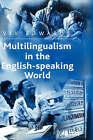Multilingualism in the English-speaking World: Pedigree of Nations by Viv Edwards (Hardback, 2004)