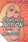 Candy in Action: A Novel by Matthue Roth (Paperback, 2009)