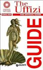 The Uffizi. The Official Guide Gloria Fossi 8809763084