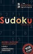 The Sudoku Institute Puzzle Book: Become a Black Belt Sudoku Champion, Symons, M
