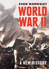 World War II: A New History by Evan Mawdsley (Paperback, 2009)