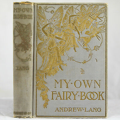 1911 ANDREW LANG MY OWN FAIRY BOOK DRAGONS MYTHOLOGY TALES MYTHS LEGEND MONSTERS