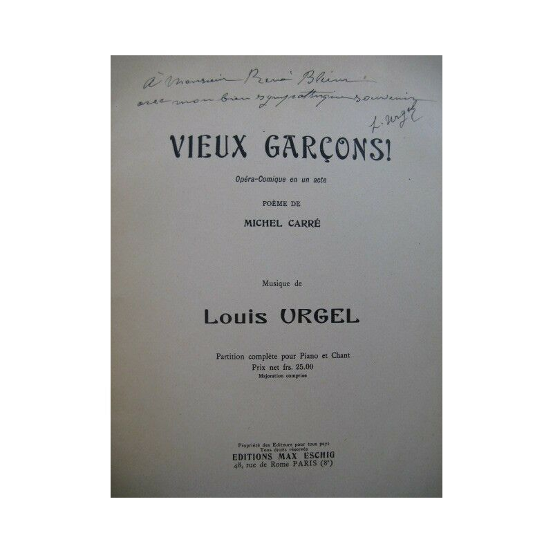 URGEL Louis Vieux Garçons Opera Dédicace Chant Piano 1931 partition sheet music