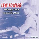 Chitterlin' Struts and Washboard Stomps * by Lem Fowler (CD, Nov-2007, Frog)