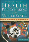 Health Policymaking in the United States by Beaufort B Longest (Hardback, 2010)