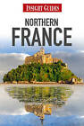 Insight Guides: Northern France by APA Publications (Paperback, 2011)