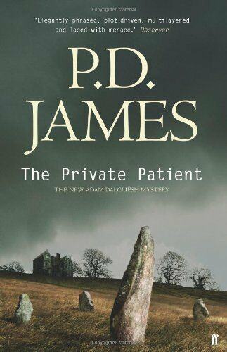 The Private Patient (Inspector Adam Dalgliesh Mystery),P. D. James