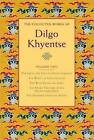 The Collected Works of Dilgo Khyentse: Volume Two by Dilgo Khyentse (Hardback, 2011)