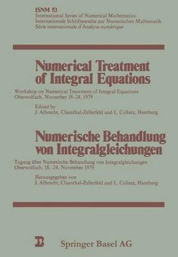 1 of 1 - Numerical Treatments of Integral Equations: WORKSHOP OBERWOLFACH,-ExLibrary
