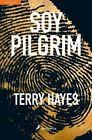 Yo Soy Pilgrim by Terry Hayes 9788498387018 Paperback 2015