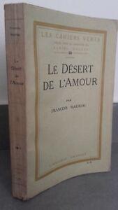 El-Desierto-De-EL-AMOR-Francois-Mauriac-B-Grasset-1925-Pin-Buen-Estado