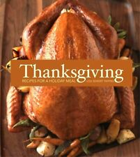 Thanksgiving: Recipes for a Holiday Meal