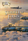 Summer of Firsts: WWII is Ending, But the Music Adventures are Just Beginning by Ann Kaczkowski, Paul Kimpton (Paperback, 2013)