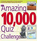 The Amazing 10,000 Quiz Challenge by Sue Preston, Roy Preston (Paperback, 2005)
