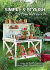 Simple & Stylish Backyard Projects: 37 Easy-to-Build Projects for Your Yard, Deck and Garden by Anna Jeppsson, Anders Jeppsson (Paperback, 2014)