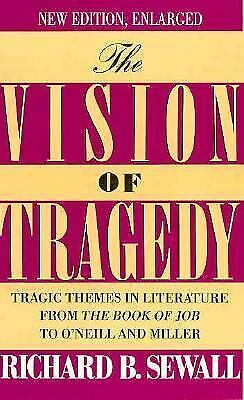 Vision of Tragedy : Tragic Themes in Literature from the Book of Job to O'Neill