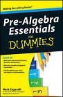 Pre-algebra Essentials for Dummies by Mark Zegarelli (Paperback, 2010)