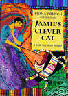 Jamil's Clever Cat: A Bengali Folk Tale by Fiona French (Paperback, 2000)