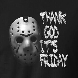 Thank God Its Friday T Shirt The 13th Jason Voorhees Horror Movie