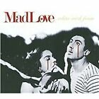 Madlove - White with Foam (2009)