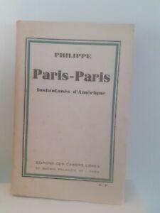 Philippe Paris-Paris Guante 1931 Edition Original Las Libros Libres París