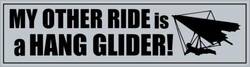 MY OTHER RIDE IS A HANGLIDER VINYL STICKER Novelty 29 cm x 7 cm