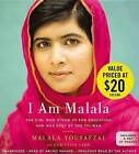 I Am Malala: The Girl Who Stood Up for Education and Was Shot by the Taliban by Malala Yousafzai (CD-Audio, 2015)