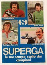 Cartolina Pubblicitaria Superga - Claudio Sala, Dino Zoff, Adriano Panatta e