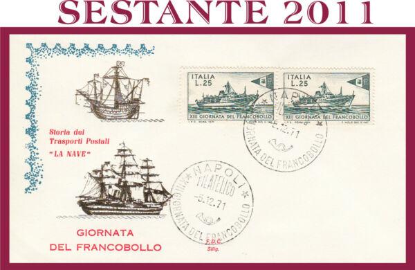100% De Qualité Italia Fdc Silig. Silig Giornata Francobollo La Nave1971 Annullo Napoli G298