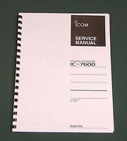 Icom Ic-7600 Service Manual: Premium Card Stock Covers & 28lb Paper (full Color)