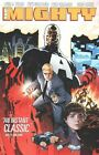 The Mighty by Peter Tomasi (Paperback, 2014)