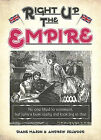 Right Up the Empire by Andrew Selwood, Diane Mason (Hardback, 2009)